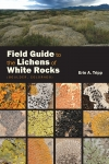Field Guide to the Lichens of White Rocks