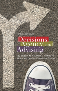 Decisions, Agency, and Advising