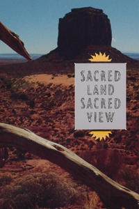 Sacred Land, Sacred View