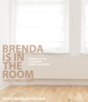 Brenda Is in the Room and Other Poems