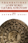 Foundations of New World Cultural Astronomy
