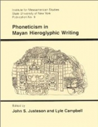 Phoneticism in Mayan Hieroglyphic Writing