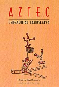Aztec Ceremonial Landscapes