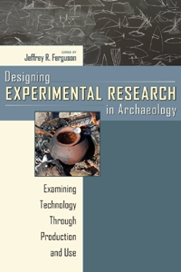 Designing Experimental Research in Archaeology