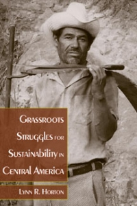 Grassroots Struggles for Sustainability in Central America