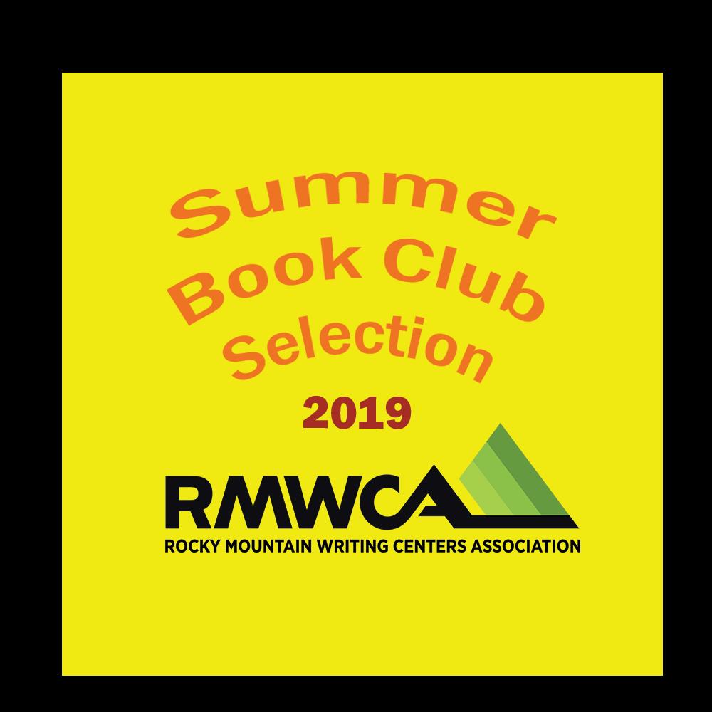 Radical Writing Center Praxis chosen for the 2019 RMWCA Summer Book Club