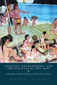 Identity, Development, and the Politics of the Past