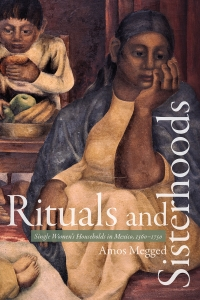 Rituals and Sisterhoods