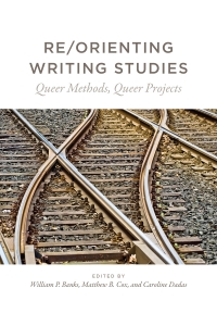 Re/Orienting Writing Studies