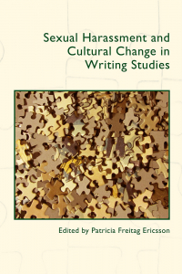 Sexual Harassment and Cultural Change in Writing Studies