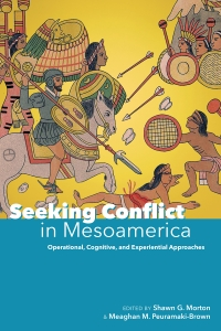 Seeking Conflict in Mesoamerica