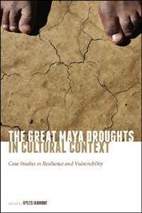The Great Maya Droughts in Cultural Context