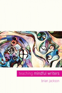 Teaching Mindful Writers