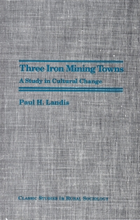 Three Iron Mining Towns
