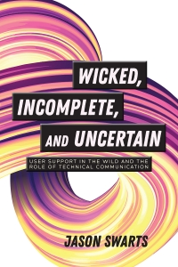Wicked, Incomplete, and Uncertain