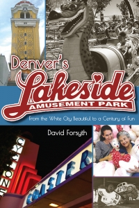David Forsyth talks about Lakeside on Changing Denver podcast