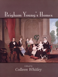 Brigham Young's Homes