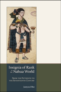 Insignia of Rank in the Nahua World