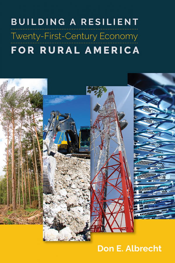 Building a Resilient Twenty-First-Century Economy for Rural America