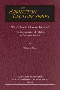What's True in Mormon Folklore?