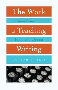 The Work of Teaching Writing