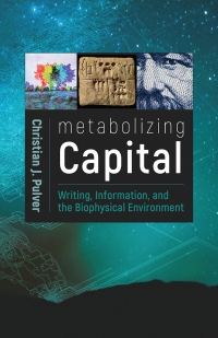 Metabolizing Capital