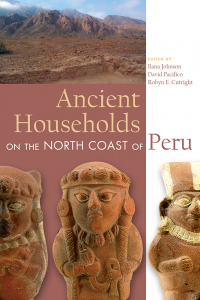 Ancient Households on the North Coast of Peru