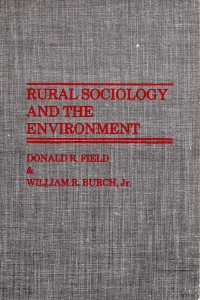 Rural Sociology and the Environment