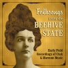 Folksongs of the Beehive State