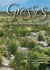 Grasses of the Intermountain Region