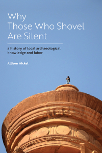 Why Those Who Shovel Are Silent, book talk with Dr. Allison Mickel, March 31st