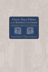 Classic Maya Polities of the Southern Lowlands
