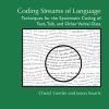 Coding Streams of Language