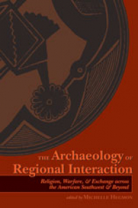 The Archaeology of Regional Interaction
