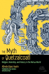 The Myth of Quetzalcoatl
