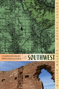 Contemporary Archaeologies of the Southwest