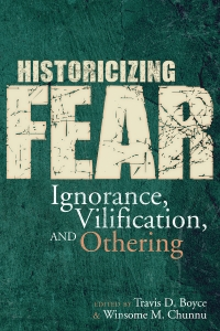 Historicizing Fear