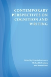 Contemporary Perspectives on Cognition and Writing