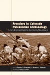 Frontiers in Colorado Paleoindian Archaeology