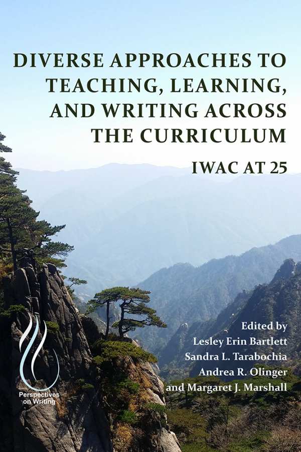Diverse Approaches to Teaching, Learning, and Writing Across the Curriculum