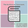 The Archive as Classroom