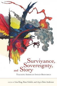 Survivance, Sovereignty, and Story