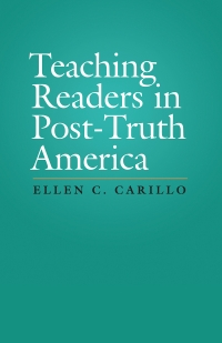 Teaching Readers in Post-Truth America
