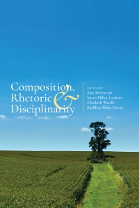 Composition, Rhetoric, and Disciplinarity