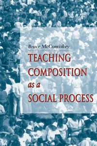 Teaching Composition as a Social Process