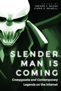 Slender Man Is Coming
