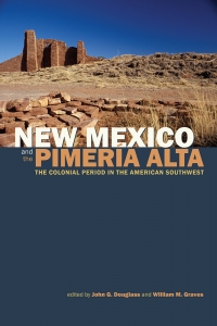 New Mexico and the Pimería Alta