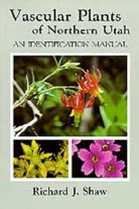 Vascular Plants of Northern Utah